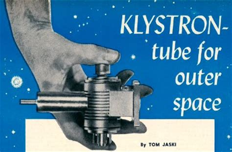 Klystron: Tube for Outer Space, February 1961 Radio