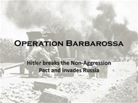 """PPT - THE WAR IN THE EAST OPERATION """"BARBAROSSA"""" JUNE 22"""