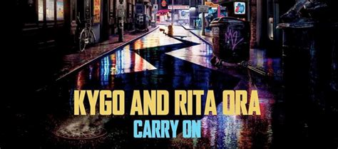 """Kygo & Rita Ora Premiere """"Carry On"""" (Official Music Video"""