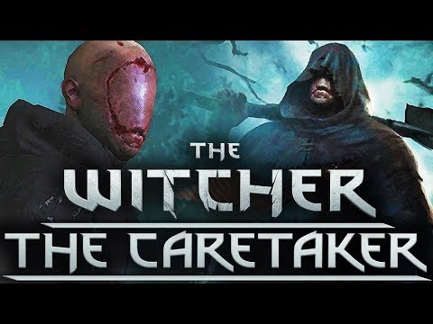 The Witcher 3 the Caretaker - YouTube