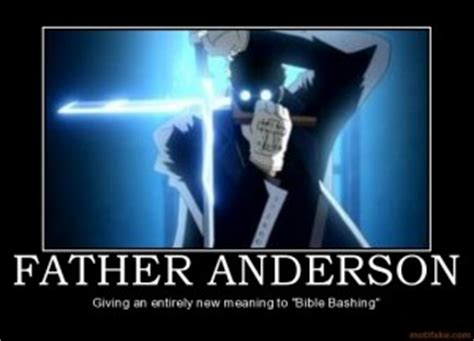 Hellsing Father Anderson Quotes